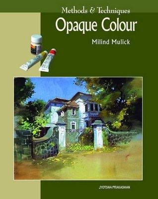 Opaque Colour
