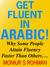 Get Fluent in Arabic!: Why ...