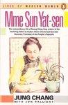 Madame Sun Yat-Sen: Soong Ching-Ling