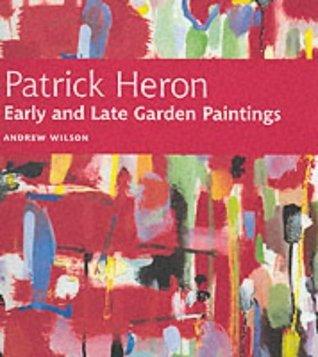 Patrick Heron Garden Paintings