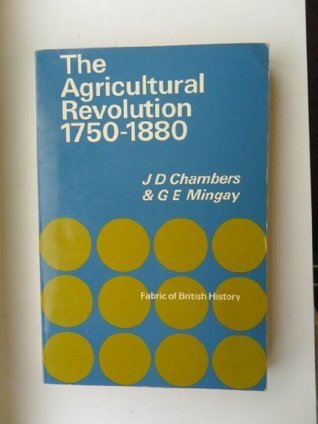 The Agricultural Revolution: 1750 1880