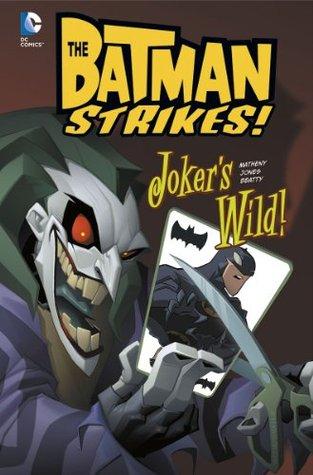 The Batman Strikes: Joker's Wild!