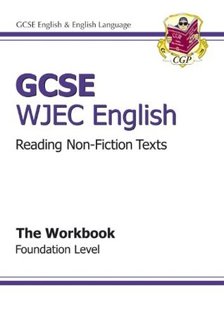 Wjec English Reading Workbook: Foundation Level: Non Fiction and Media