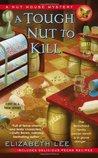 A Tough Nut to Kill (A Nut House Mystery, #1)