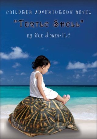 "Coming of age: ""Turtle Shell"" Young Adult Action Adventure Novel. A Spiritual Fiction Children Books for age 9-12: Inspirational books for kids"