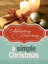 Celebrating and Savoring a Simple Christmas