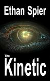 The Kinetic (Kinesis #2)