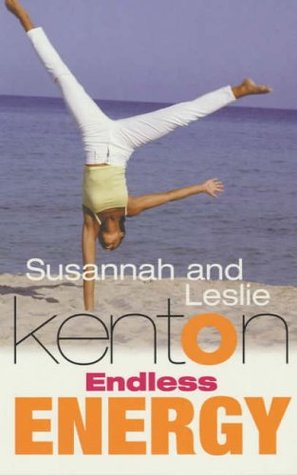 Endless Energy: A Workbook for Dynamic Health and Personal Power for Women on the Move