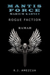 Rogue Faction (Mantis Force: Marium Kahnet)