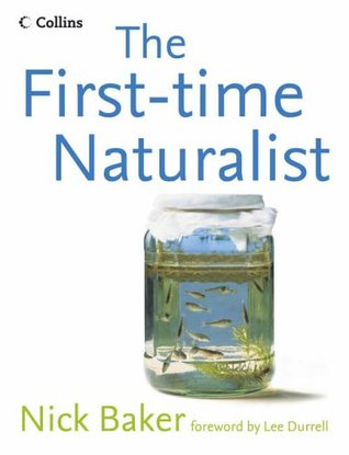 First Time Naturalist