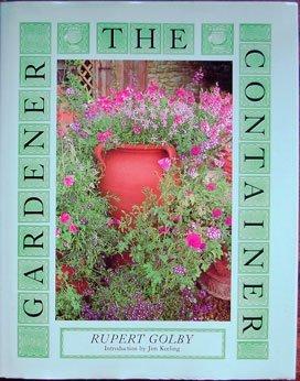 The Container Gardener: Creative Ideas for Every Season