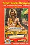 Śrīmad Vālmīki Rāmāyana: With Sanskrit Text And English Translation Part I