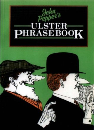 john-pepper-s-ulster-phrase-book