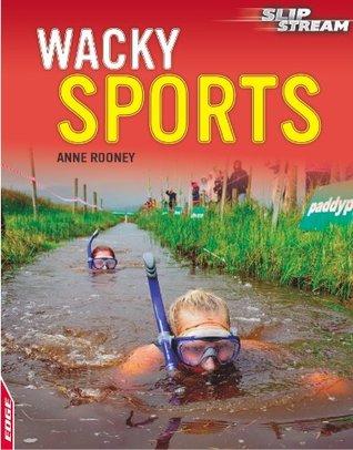 Wacky Sports (EDGE: Slipstream Non-Fiction Level 2)