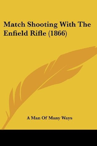 Match Shooting With The Enfield Rifle (1866)