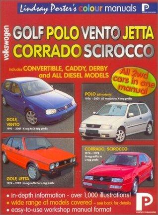 Volkswagen Golf, Polo, Vento, Jetta, Corrado, Scirocco Colour Workshop Manual