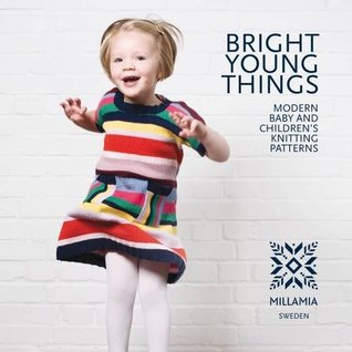 ca37be084012 Bright Young Things: Modern Baby and Children's Knitting Patterns by ...