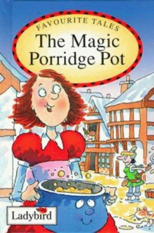 the-magic-porridge-pot-favourite-tales