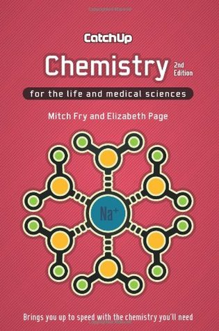 Catch Up Chemistry 2e: For the Life and Medical Sciences