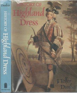 History of Highland Dress
