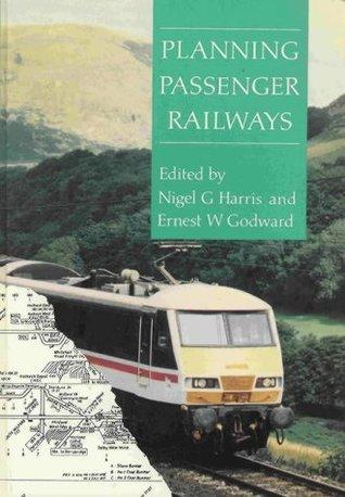 Planning Passenger Railways: A Handbook