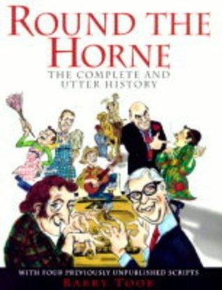 Round the Horne: The Complete and Utter History
