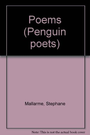 The Poems of Mallarmé (The Penguin Poets)