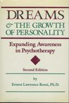 Dreams and the growth of personality : expanding awareness in psychotherapy
