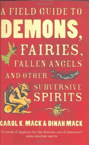 a-field-guide-to-demons-fairies-fallen-angels-and-other-subversive-spirits