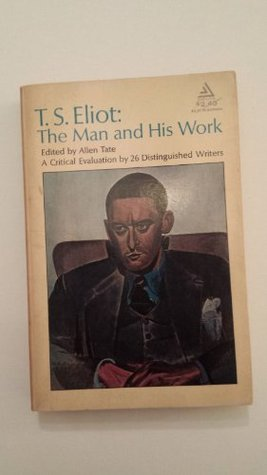 T.S.Eliot: The Man and His Work