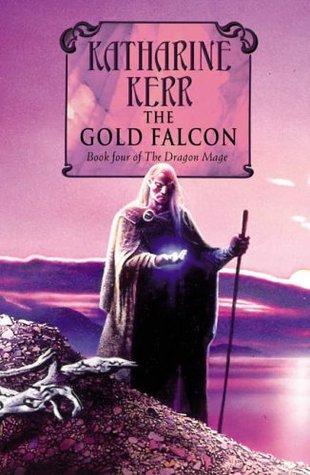 The Gold Falcon(Deverry 12)
