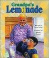 Grandpa's Lemonade by Helen Upson