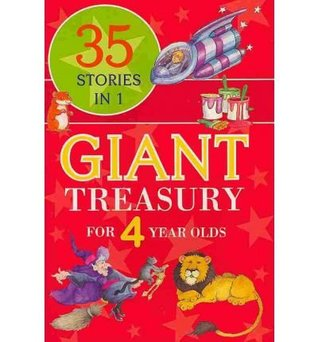35 Stories in 1 Giant Treasury for 4 Year Olds