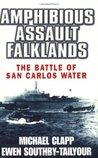 Amphibious Assault Falklands by Michael L Clapp