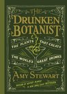 The Drunken Botanist- The Plants That Create The World's Great Drinks