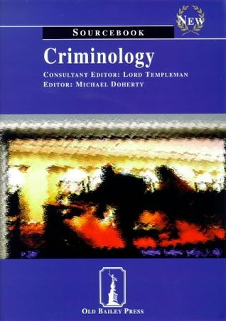 Criminology: Sourcebook