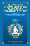 Practice of Dzogchen in the Zhang Zhung Tradition of Tibet