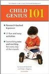 Child Genius 101: Volume 3 The Ultimate Guide to Early Childhood Development