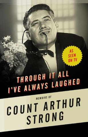 through it all i ve always laughed strong count arthur