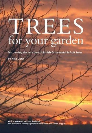 trees-for-your-garden-discovering-the-very-best-of-british-ornamental-and-fruit-trees