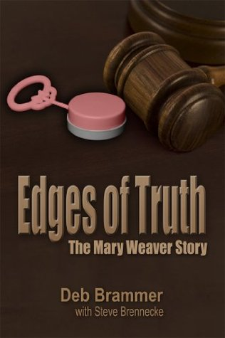 Edges of Truth: The Mary Weaver Story