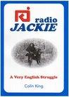 Radio Jackie: A Very English Struggle