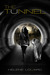 The Tunnel by Helen Tyree