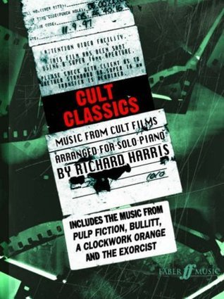 Cult Classics for Piano: Music from Cult Films