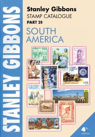 Stanley Gibbons Stamp Catalogue Part 20. South America