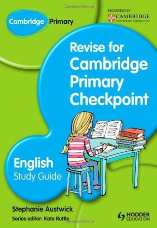 Cambridge Primary: Revise for Primary Checkpoint English Study Gu