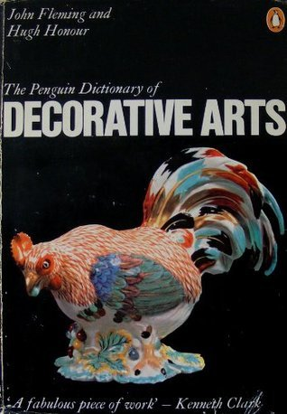 The Penguin Dictionary of Decorative Arts (Penguin reference books)