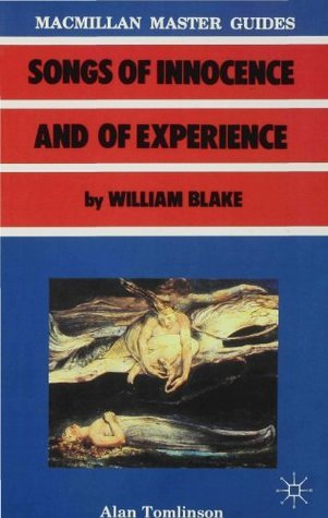"""""""Songs Of Innocence And Of Experience"""" By William Blake"""