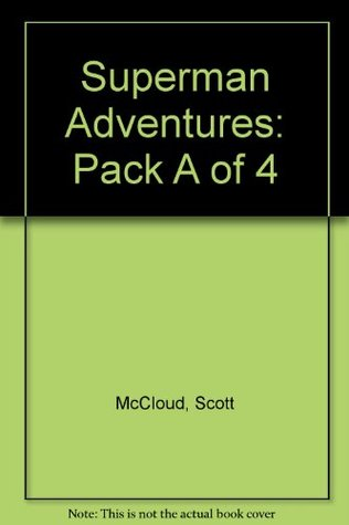 Superman Adventures: Pack a of 4
