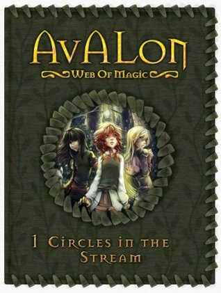 Circles in the Stream (Avalon: Web of Magic, #1)